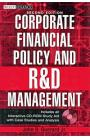 Corporate Financial Policy and R&D Management (+ CD-ROM)