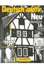 Deutsch Aktiv Neu: Arbeitsbuch 1A