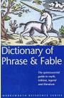 Dictionary of Phrase & Fable