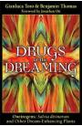 """Drugs of the Dreaming: Oneirogens: """"Salvia Divinorum"""" and Other Dream-Enhancing Plants"""