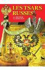 Les tsars russes: Les Riourik. Les Romanov