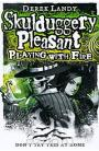 Skulduggery Pleasant: Playing With Fire