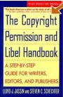 The Copyright Permission and Libel Handbook: A Step-by-Step Guide for Writers, Editors, and Publishe