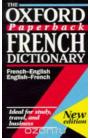 The Oxford Paperback French Dictionary: French-English, English-French