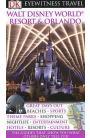 Walt Disney World Resort & Orlando: Eyewitness Travel
